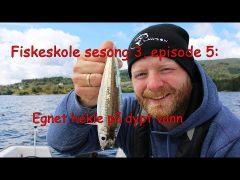 Fiskeskolen s3e5 Egnet hekle på dypt vann