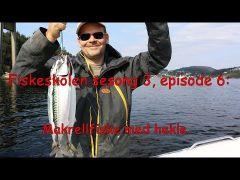 Fiskeskolen s3e6 Makrellfiske med hekle